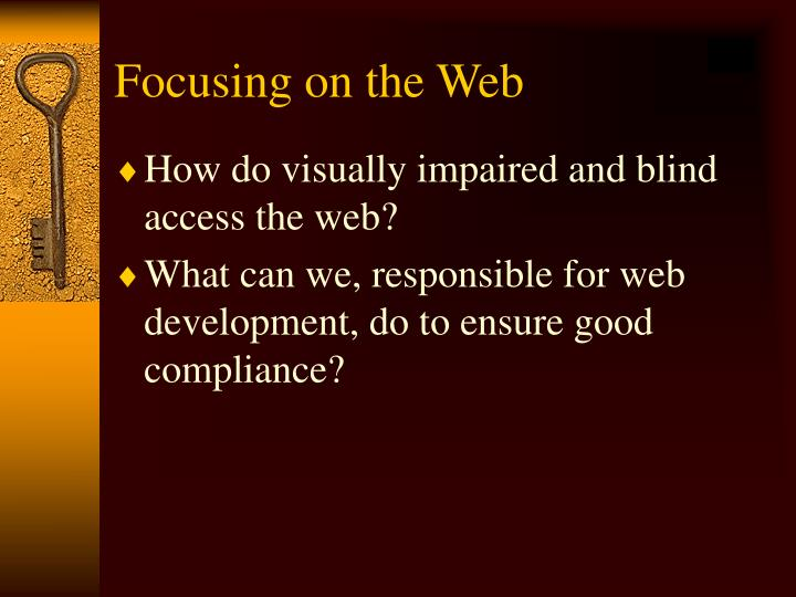 Focusing on the Web