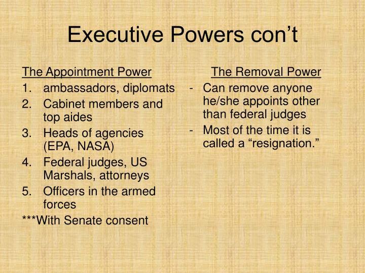 Executive powers con t
