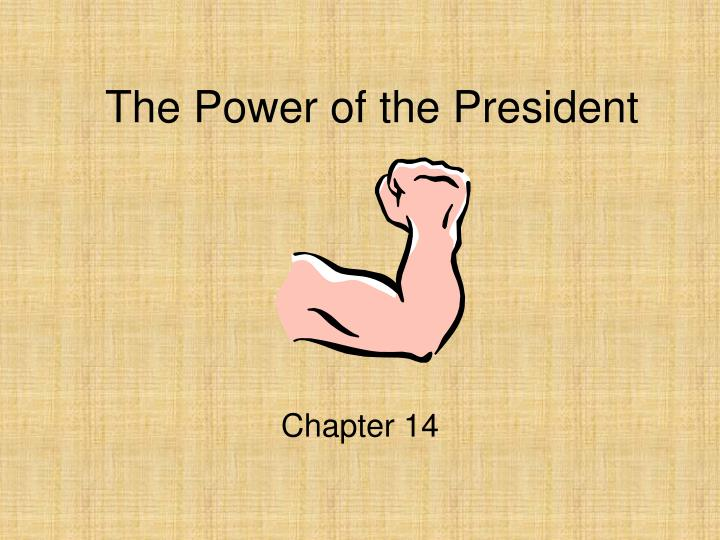 The power of the president