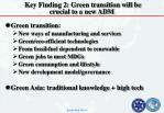 key finding 2 green transition will be crucial to a new adm