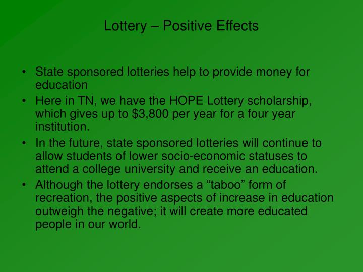 lottery the positive and negative The economics of lotteries: a survey of the have a positive impact on lottery ticket (2007) find a negative relationship and deboer (1990) finds no.