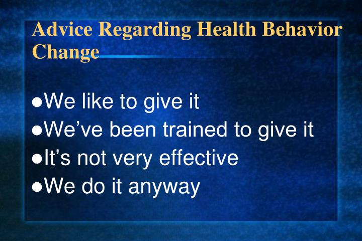 Advice Regarding Health Behavior Change
