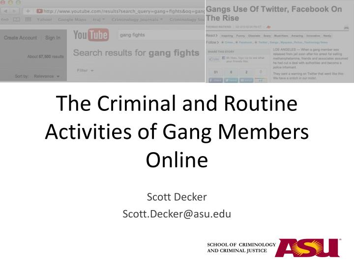 the criminal and routine activities of gang members online n.