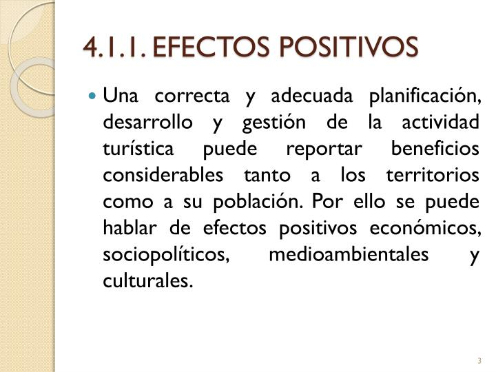 4 1 1 efectos positivos