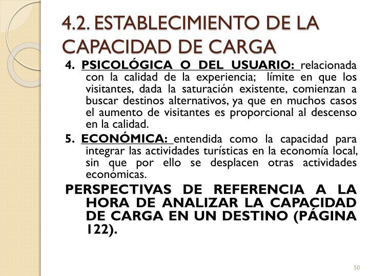 4.2. ESTABLECIMIENTO DE LA CAPACIDAD DE CARGA