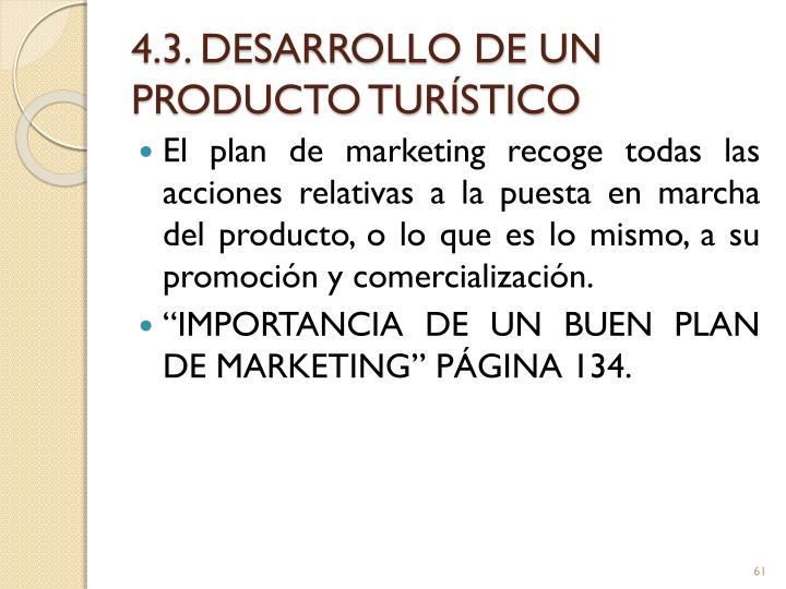 4.3. DESARROLLO DE UN PRODUCTO TURÍSTICO