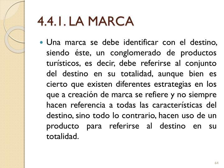 4.4.1. LA MARCA