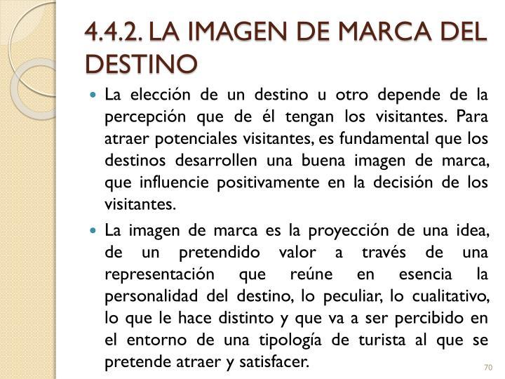 4.4.2. LA IMAGEN DE MARCA DEL DESTINO