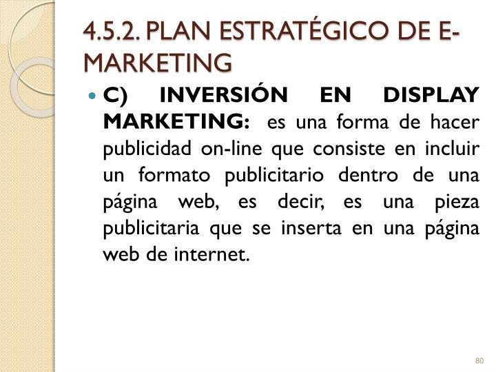 4.5.2. PLAN ESTRATÉGICO DE E-MARKETING
