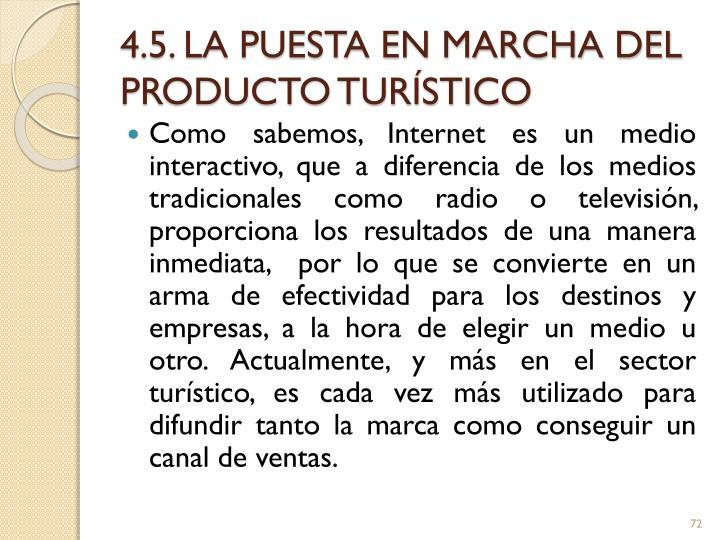 4.5. LA PUESTA EN MARCHA DEL PRODUCTO TURÍSTICO