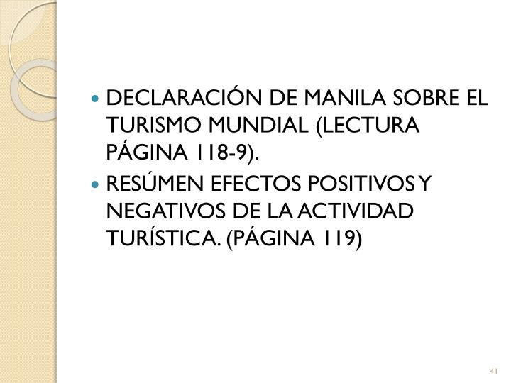 DECLARACIÓN DE MANILA SOBRE EL TURISMO MUNDIAL (LECTURA PÁGINA 118-9).