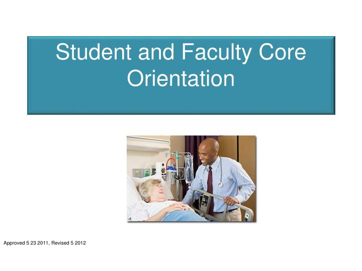 student and faculty core orientation n.
