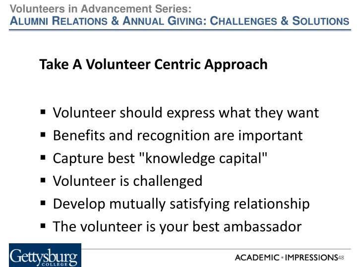 Take A Volunteer Centric Approach