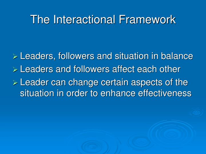 The Interactional Framework