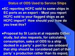 status of ods used to service ships