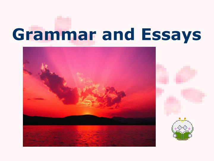 ppt grammar and essays powerpoint presentation id  grammar and essays