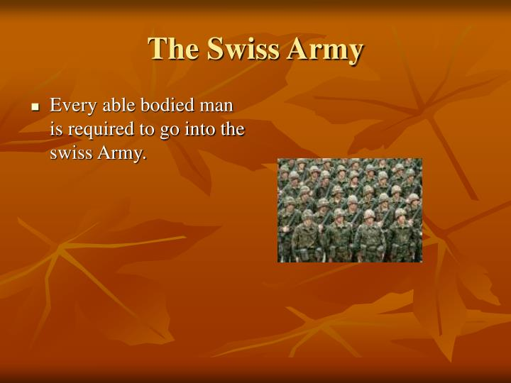 The Swiss Army
