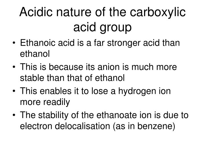 Acidic nature of the carboxylic acid group