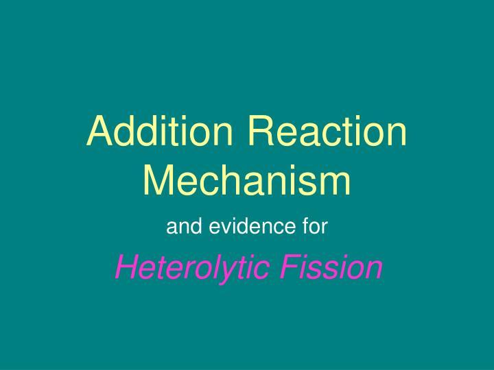 Addition Reaction Mechanism