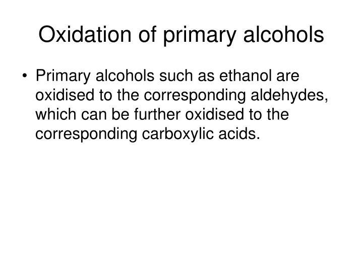 Oxidation of primary alcohols