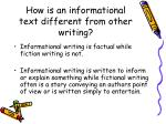 how is an informational text different from other writing