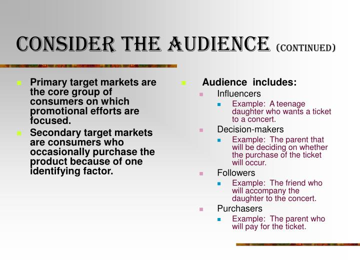Consider the audience continued