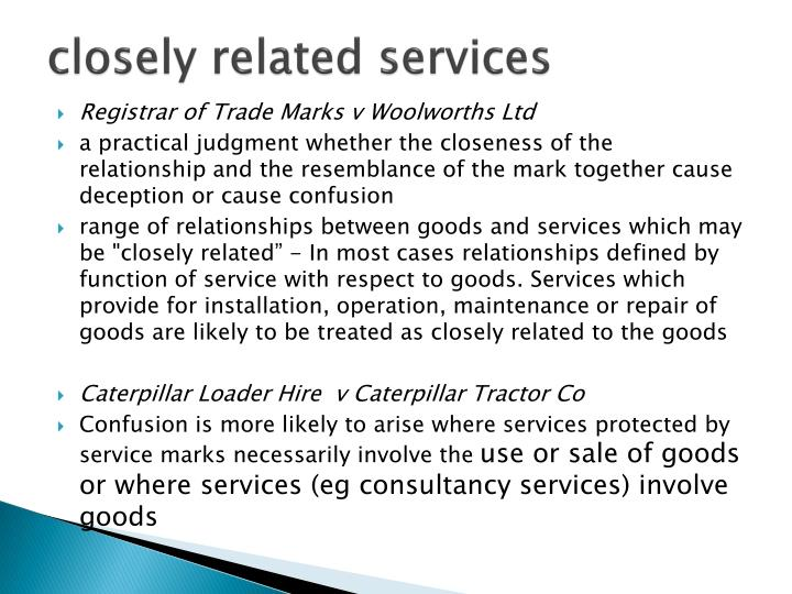closely related services