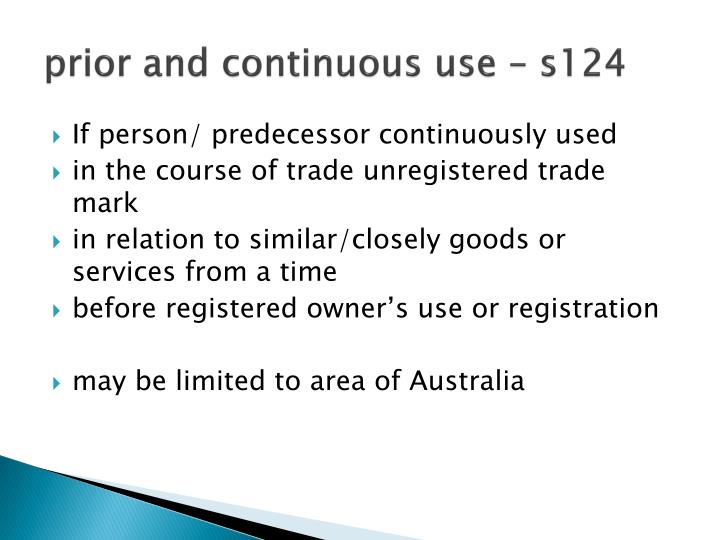 prior and continuous use – s124