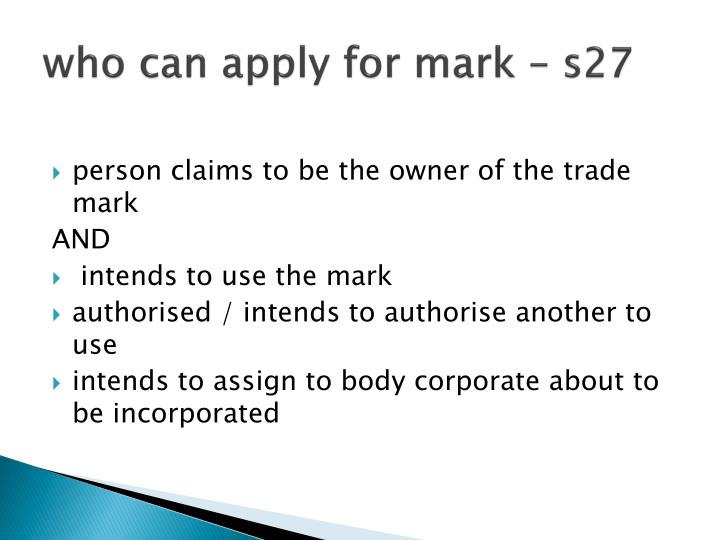who can apply for mark – s27
