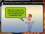 allocating indirect costs to departments7