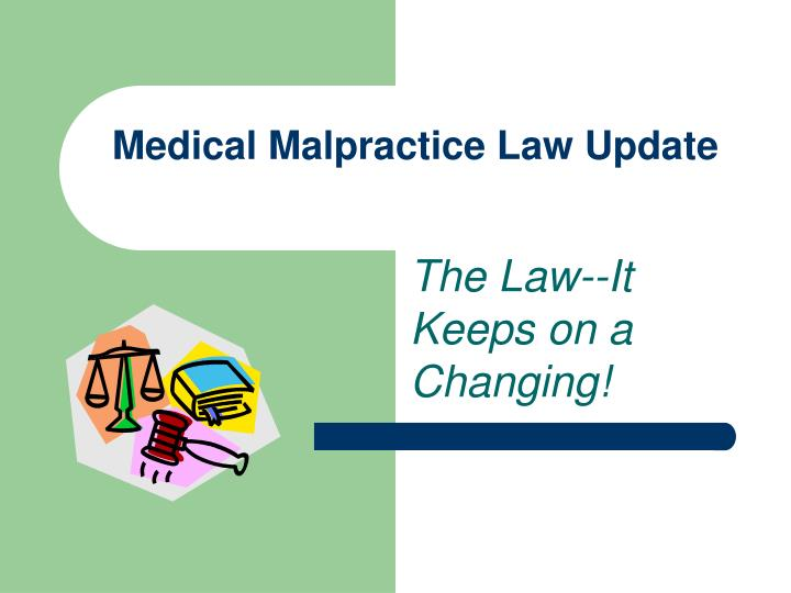 medical malpractice law update n.