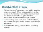 disadvantage of asa