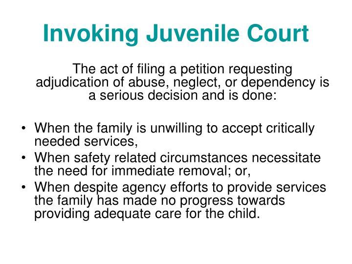 Invoking juvenile court