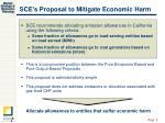 sce s proposal to mitigate economic harm