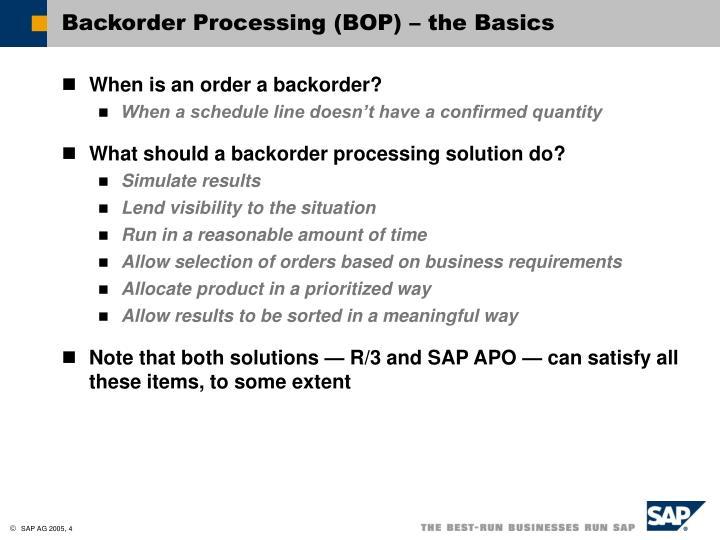 Backorder Processing (BOP) – the Basics