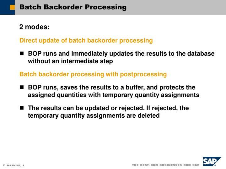 Batch Backorder Processing
