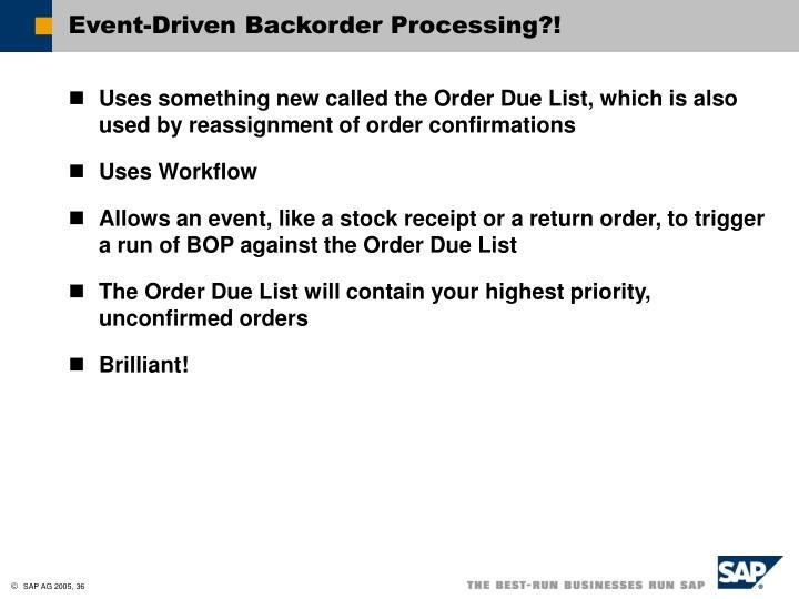 Event-Driven Backorder Processing?!