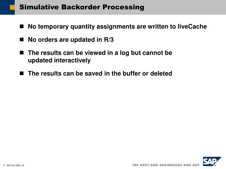 Simulative Backorder Processing