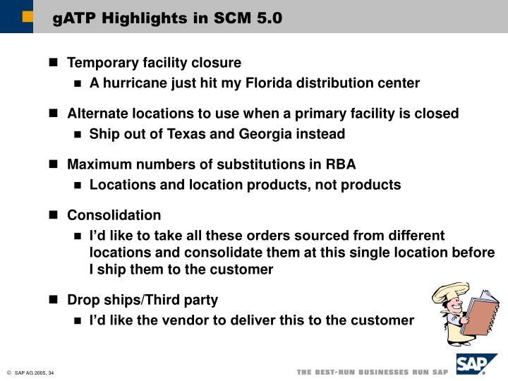 gATP Highlights in SCM 5.0