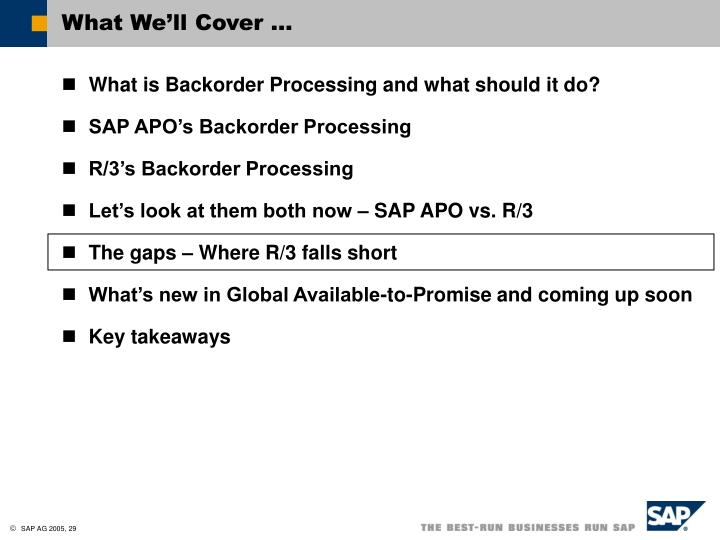 What We'll Cover …