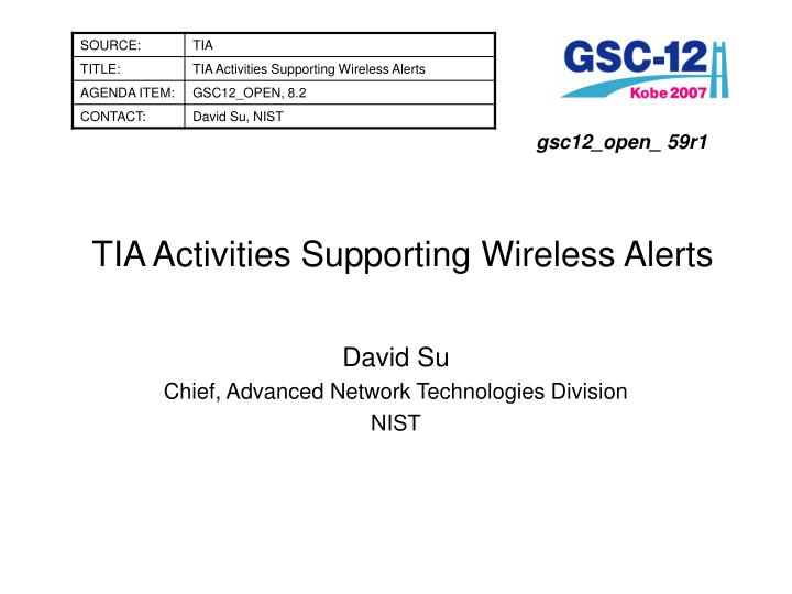 tia activities supporting wireless alerts n.