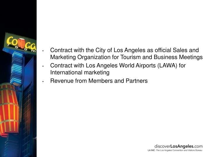 Contract with the City of Los Angeles as official Sales and Marketing Organization for Tourism and Business Meetings