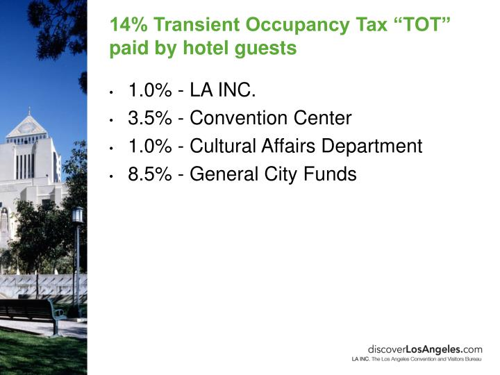 """14% Transient Occupancy Tax """"TOT"""" paid by hotel guests"""