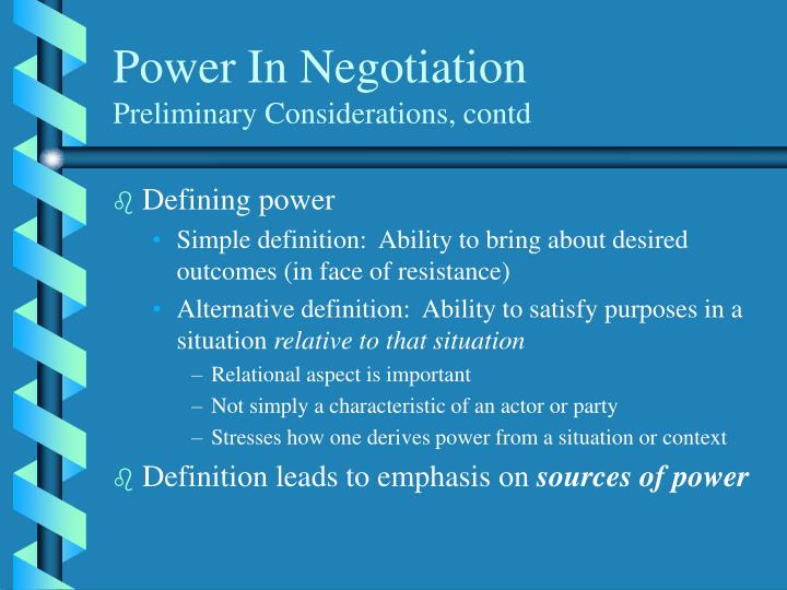 Power in negotiation preliminary considerations contd