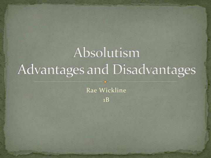 absolutism advantages and disadvantages n.