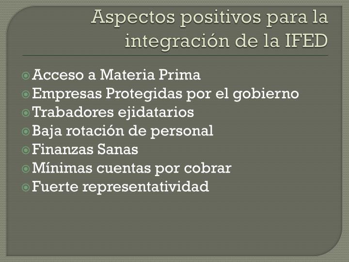 Aspectos positivos para la integración de la IFED