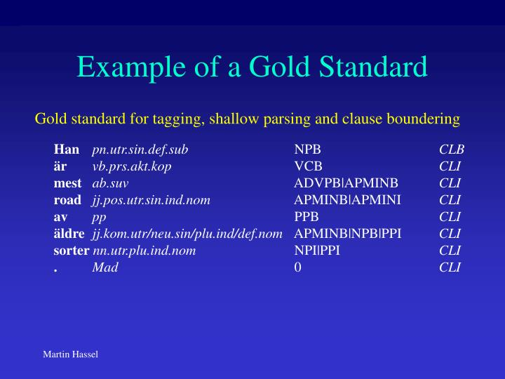 Example of a Gold Standard
