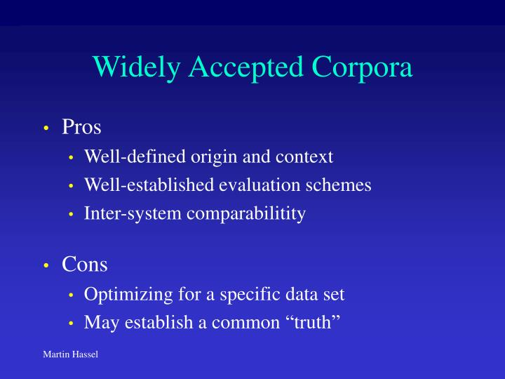 Widely Accepted Corpora