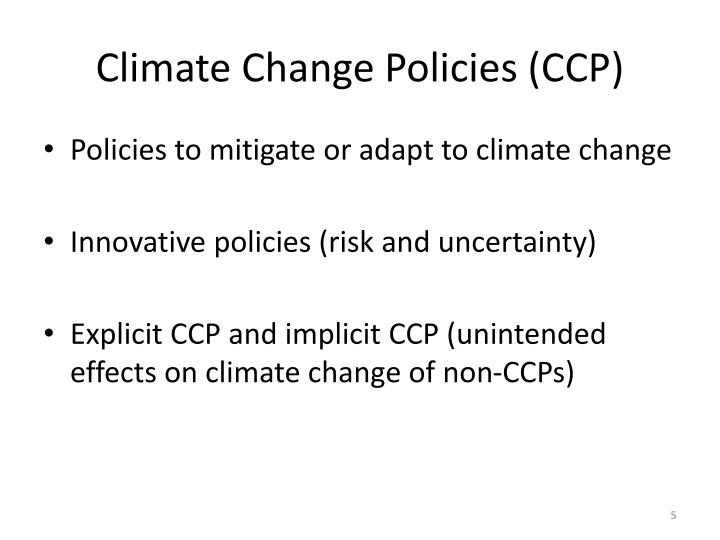 Climate Change Policies (CCP)