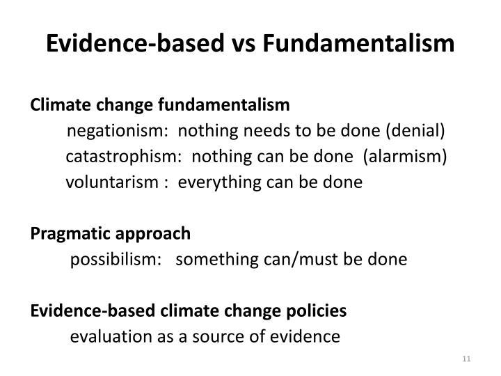 Evidence-based vs Fundamentalism